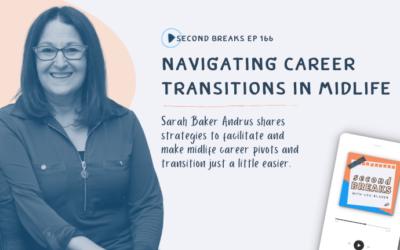 Navigating a Mid-Life Career Transition?